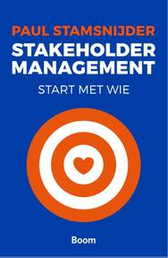 Stakeholder management - Paul Stamsnijder (ISBN 9789058754455)