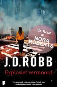 Explosief vermoord - J.D. Robb (ISBN 9789022575543)