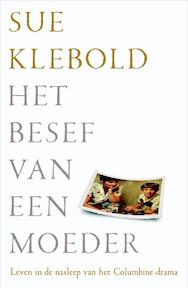 Het besef van een moeder - Sue Klebold (ISBN 9789400506947)