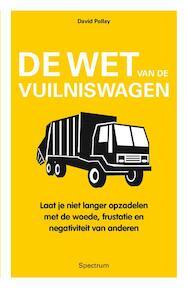 De wet van de vuilniswagen - David J. Pollay (ISBN 9789000301157)