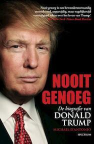Nooit genoeg - Michael D'Antonio (ISBN 9789000350162)