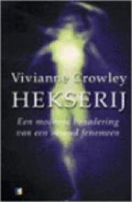 Hekserij - Vivianne Crowley, Elsy Kloeg (ISBN 9789025457129)
