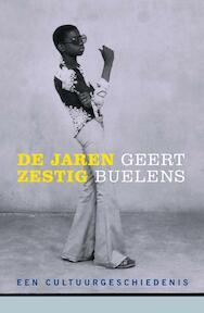 De jaren zestig - Geert Buelens (ISBN 9789026329395)