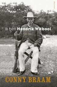 Ik ben Hendrik Witbooi - Conny Braam (ISBN 9789025447182)