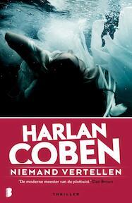 Niemand vertellen - Harlan Coben (ISBN 9789022577882)
