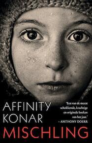 Mischling - Affinity Konar (ISBN 9789056725686)
