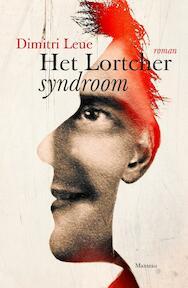 Het Lortcher syndroom - Dimitri Leue (ISBN 9789022332917)
