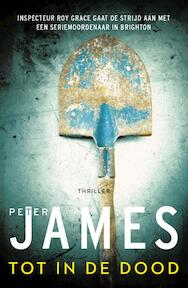 Tot in de dood - Peter James (ISBN 9789026140402)