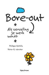 Bore-out - P. Rothlin, P. Werder (ISBN 9789049102197)