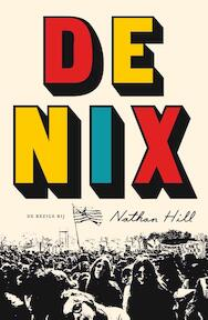 De Nix - Nathan Hill (ISBN 9789023401162)