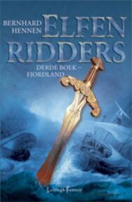 Elfenridders 3 Fjordland - Bernhard Hennen (ISBN 9789024531165)