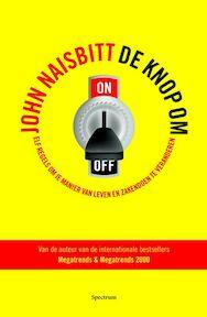 De knop om - Unknown (ISBN 9789027445773)
