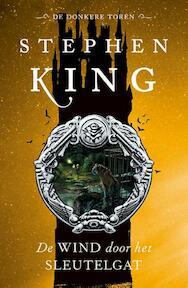 De donkere toren / De wind door het sleutelgat - Stephen King (ISBN 9789024549719)