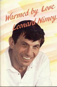 Warmed by Love - Leonard Nimoy