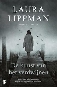 De kunst van het verdwijnen - Laura Lippman (ISBN 9789022578681)