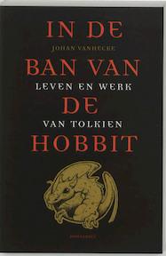 In de ban van de hobbit - Johan VanHecke (ISBN 9789052408569)