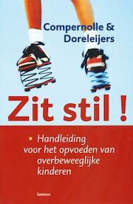 Zit stil ! - T. Compernolle, T. Doreleijers (ISBN 9789020944549)