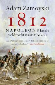 1812 - Adam Zamoyski (ISBN 9789460034091)