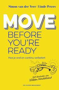 Move before you're ready - Simon van der Veer, Linde Peters (ISBN 9789089653246)