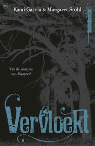 Vervloekt - K. Garcia, M. Stohl (ISBN 9789044327847)