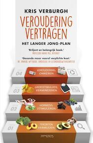 Veroudering vertragen - Kris Verburgh (ISBN 9789035145009)