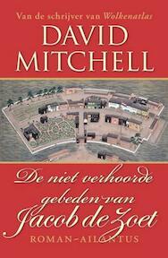 De niet verhoorde gebeden van Jacob de Zoet - David Mitchell (ISBN 9789089530097)