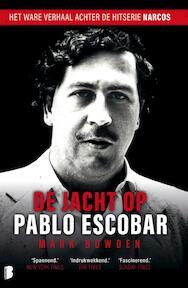 De jacht op Pablo Escobar - Mark Bowden (ISBN 9789022576953)