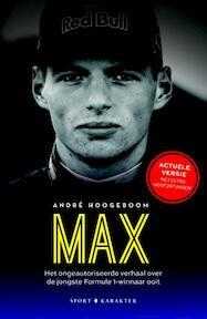 MAX; De jongste Formule 1-winnaar ooit - André Hoogeboom (ISBN 9789045215211)