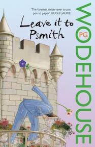Leave it to Psmith - Pelham Grenville Wodehouse (ISBN 9780099513797)