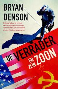 De verrader en zijn zoon - Bryan Denson (ISBN 9789045214016)