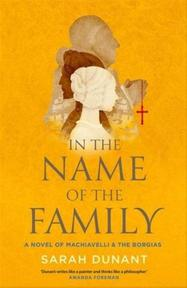 In the Name of the Family - Sarah Dunant (ISBN 9781844087648)