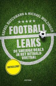 Football Leaks - Rafael Buschmann, Michael Wulzinger (ISBN 9789000357079)