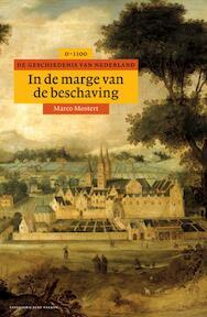 In de marge van de beschaving - Marco Mostert (ISBN 9789035127746)