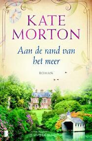Aan de rand van het meer - Kate Morton (ISBN 9789022580967)
