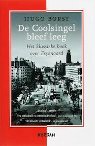 De Coolsingel bleef leeg - Hugo Borst (ISBN 9789046800522)
