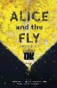 Alice and the Fly - James Rice (ISBN 9781444790092)