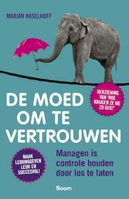 De moed om te vertrouwen - Marjan Haselhoff (ISBN 9789024415595)
