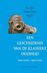 Een geschiedenis van de klassieke oudheid - E.Ch.L. van Der Vliet (ISBN 9789035131255)