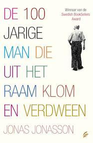 De 100-jarige man die uit het raam klom en verdween - Jonas Jonasson (ISBN 9789056723743)