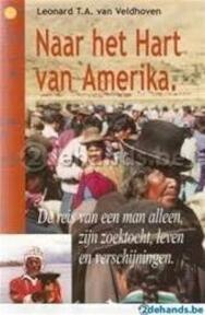 Naar het hart van Amerika - Leonard T.A. van Veldhoven (ISBN 9789076462035)