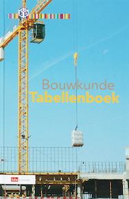 Bouwkunde Tabellenboek - (ISBN 9789012122528)