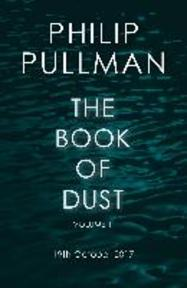 The Book of Dust 01. La Belle Sauvage - Phillip Pullman (ISBN 9780857561084)