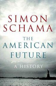 American Future - Simon Schama (ISBN 9781847920003)