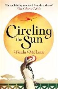 Circling the Sun - Paula McLain (ISBN 9781844088294)