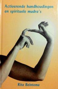 Activerende handhoudingen en spirituele mudra's - Rita Beintema (ISBN 9789020201055)