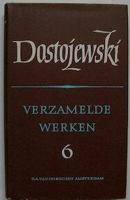 Verzamelde werken 6 - F.M. Dostojewski