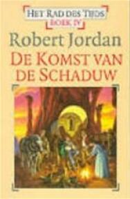 De komst van de schaduw - ROBERT Jordan (ISBN 9789024525171)
