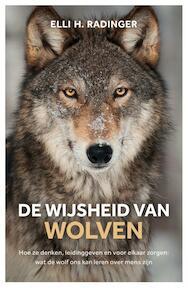 De wijsheid van wolven - Elli H. Radinger, Elli Radinger (ISBN 9789400509696)