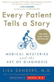 Every Patient Tells a Story - Lisa Sanders (ISBN 9780767922470)