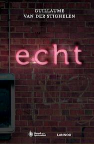 Echt - Guillaume van der Stighelen (ISBN 9789401404594)